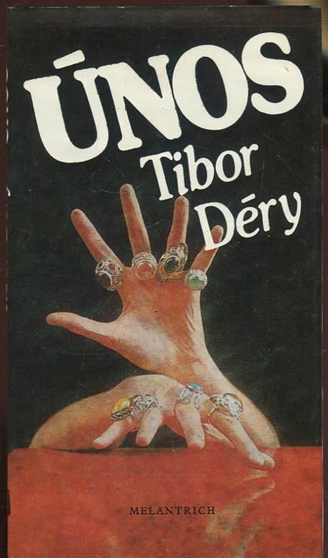 Výsledek obrázku pro Únos Tibor Déry