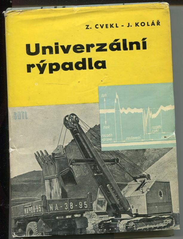 Z. Cvekl, J. Kolář: Univerzální rýpadla