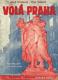 Volá Praha - reportáž z míst, kde končila válka