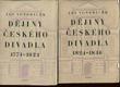 Dějiny českého divadla I-II