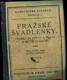 Pražské švadlenky : Fraška se zpěvy a tanci o 5 jednáních