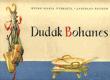 Dudák Bohanes - Stará pohádka v nové obměně