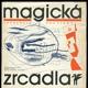 Magická zrcadla : antologie poetismu