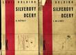 Silverovy dcery I-II : Miliony; Návrat