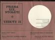 Praha XIX. století : veduty II = Praga XIXogo veka : veduty II = Prag des XIX. Jahrhunderts : Veduten II = Prague of the 19th century : vedutas II = Prague au XIXe siècle : vues de sites II