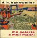 Mé galerie a moji malíři - Rozhovory s Francisem Crémieuxem