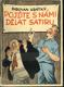 Pojďte s námi dělat satiru - Satira v závodním časopise a v názorné agitaci
