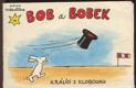 Bob a Bobek, králíci z klobouku na letišti