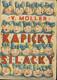 Kapičky Silačky - Pohádky z mlýnského podkolí pro malé čtenáře