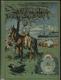 Český rolník napříč Argentinou - Příhody rakouské výpravy do Patagonie