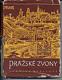 Pražské zvony Praha : Město umění, svazek 4.