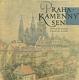 Praha - kamenný sen