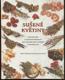 Sušené květiny - 30 jednoduchých a působivých aranžmá pro všechna roční období a příležitosti