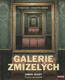 Galerie zmizelých - Vysoká hra s kradeným uměním