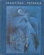 František Peterka - Příspěvek k novodobých dějinám vytvarných umění v jižních Čechách