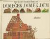 Domeček, domek, dům - pro čtenáře od 8 let