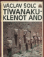 Tíwanaku - klenot And