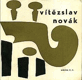 Vítězslav Novák : Výběrová bibliografie, 1870-1949