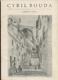Cyril Bouda - katalog výstavy - výběr z díla - Galerie Václava Špály v Praze září-říjen 1971 - Dům Pánů z Kunštátu v Brně říjen-listopad 1971