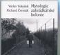 Mytologie zahrádkářské kolonie
