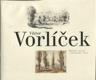 Viktor Vorlíček - kresby, malby a grafické listy