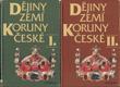 Dějiny zemí koruny české I+II