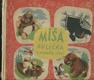 Míša Kulička v rodném lese - veselá dobrodružství medvídka Míši