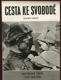 Cesta ke svobodě - historická fakta z let 1938-1945