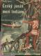 Český junák mezi Indiány
