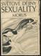 Světové dějiny sexuality. I-III