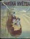 Mořská hvězda - Plavba chlapecké posádky po jižním moři. Díl I