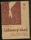 Táborový oheň - druhy, obřady - vedení - 200 programových čísel s návody
