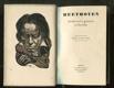 Beethoven - Svědectví o geniovi a člověku Ludwigu van Beethovenovi = Beethoven