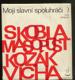 Moji slavní spoluhráči - Jiří Skobla, Josef Masopust, Václav Kozák, Jiří Vícha