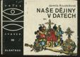Naše dějiny v datech: pro čtenáře od 11 let