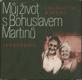 Můj život s Bohuslavem Martinů