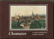 Chomutov ve starých pohlednicích - Chomutov in alten Ansichten - fotogr. publ.