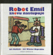 Robot Emil znovu nastupuje