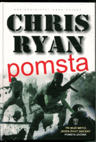Ryan, Chris: Pomsta, 2010
