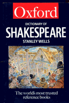 Wells, Stanley: Dictionary of Shakespeare, 1998