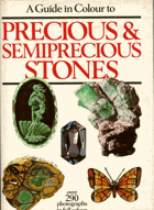 Bauer, Jaroslav: A Guide in Colour to Predicious & Semiprecious Stones, 1983