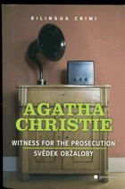 Christie, Agatha: Witness for the prosecution : Svědek obžaloby, 2010