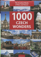 David, Petr: 1000 Czech wonders - the greatest works of man and nature, 2008