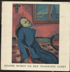 Kotalík, Jiří: Edvard Munch and Czech Art, 1971