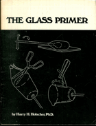 Holscher,Harry H.: The Glass Primer, 1972
