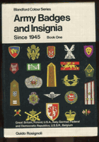Rosignoli, Guido: Army badges and insignie since 1945 book one, Breat Britain, Poland, USA, Italy, Germen federal and ..., 1973