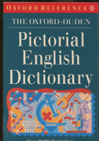 The Oxford-Duden. Pictorial English Dictionary. Over 28000 illustrations, 1994