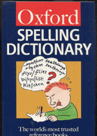 Oxford. Spelling dictionary. The worlds most trusted reference books, 1996