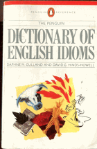Gulland, Daphne M: The penguin dictionary of English idioms, 1986