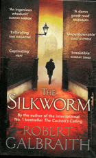 Robert Calbraith: The Silkworm, 2010
